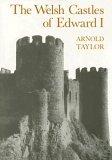 Welsh Castles of Edward I 2003 9780907628712 Front Cover