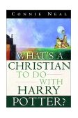 What's a Christian to Do with Harry Potter? 2001 9781578564712 Front Cover