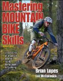 Mastering Mountain Bike Skills 2nd 2010 Revised  9780736083713 Front Cover