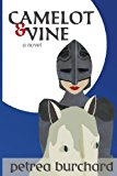 Camelot and Vine 2013 9780985883713 Front Cover