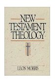 New Testament Theology 1990 9780310455714 Front Cover