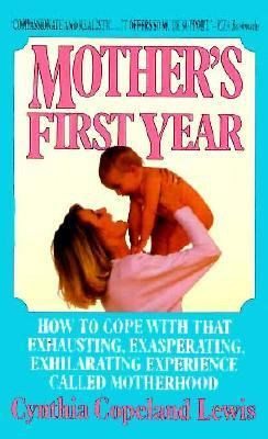 Mother's First Year 1992 9780425132715 Front Cover
