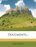 Documents 2010 9781146005715 Front Cover