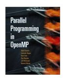 Parallel Programming in OpenMP 2000 9781558606715 Front Cover