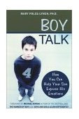 Boy Talk How You Can Help Your Son Express His Emotions 1st 2002 9781572242715 Front Cover