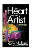 Heart of the Artist A Character-Building Guide for You and Your Ministry Team 1st 1999 9780310224716 Front Cover