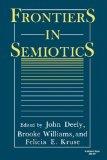 Frontiers in Semiotics 1986 9780253203717 Front Cover