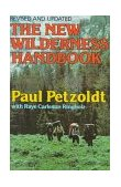 New Wilderness Handbook 2nd 1984 Revised  9780393301717 Front Cover