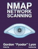 NMap Network Scanning: The Official NMap Project Guide to Network Discovery and Security Scanning 2012 9780979958717 Front Cover