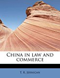 China in Law and Commerce 2011 9781241632717 Front Cover