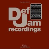 Def Jam Recordings The First 25 Years of the Last Great Record Label 2011 9780847833719 Front Cover