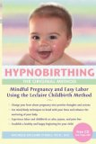 Hypnobirthing the Original Method 2000 9780963308719 Front Cover