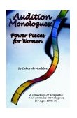 Audition Monologues Power Pieces for Women 2003 9780971682719 Front Cover