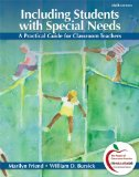Including Students with Special Needs A Practical Guide for Classroom Teachers 6th 2011 9780132179720 Front Cover