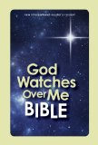 God Watches over Me Bible 2011 9780310720720 Front Cover