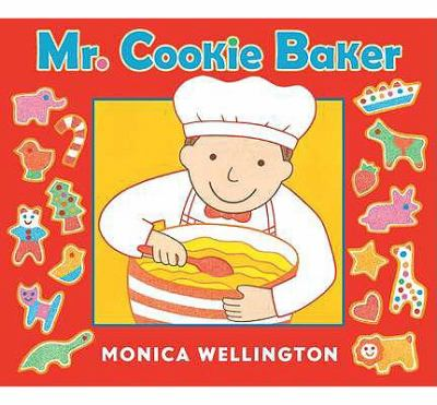 Mr. Cookie Baker (Board Book Edition) 2011 9780525423720 Front Cover