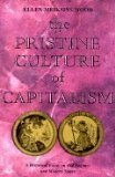Pristine Culture of Capitalism Historical Essay on Old Regimes and Modern States 1991 9780860915720 Front Cover