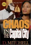 Chaos in the Capital City 2006 9780977624720 Front Cover