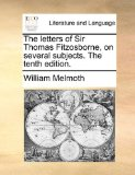 Letters of Sir Thomas Fitzosborne, on Several Subjects The 2010 9781140931720 Front Cover