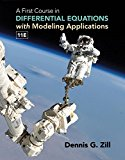 A First Course in Differential Equations With Modeling Applications: