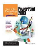 How to Do Everything with Microsoft Office PowerPoint 2003 2003 9780072229721 Front Cover