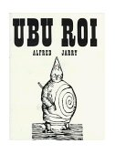 Ubu Roi 1st 1961 9780811200721 Front Cover