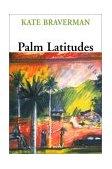Palm Latitudes A Novel 1st 2003 Reprint 9781583225721 Front Cover