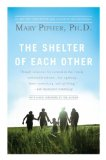 Shelter of Each Other 1st 2008 9781594483721 Front Cover