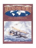 First Flight Around the World, April 6 - Sept. 28, 1924 2000 9781575100722 Front Cover