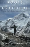 Roots of Gratitude A Young Man's Global Search for Happiness 2013 9781618520722 Front Cover