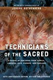 Technicians of the Sacred A Range of Poetries from Africa, America, Asia, Europe, and Oceania 3rd 2017 9780520290723 Front Cover
