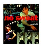 No Sweat Fashion, Free Trade and the Rights of Garment Workers 1st 1997 9781859841723 Front Cover