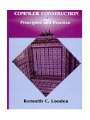 Compiler Construction Principles and Practice 1st 1997 9780534939724 Front Cover