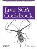 Java SOA Cookbook 2009 9780596520724 Front Cover
