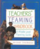 Teachers' Teaming Handbook A Middle Level Planning Guide 1st 1998 Planning Guide (Teacher's) 9780155030725 Front Cover