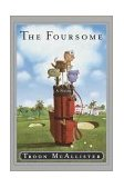 Foursome A Novel 2001 9780767905725 Front Cover