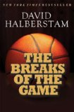 Breaks of the Game 1st 2009 9781401309725 Front Cover