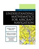 Understanding Mathematics for Aircraft Navigation 1st 2001 9780071375726 Front Cover