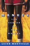 Manute The Center of Two Worlds 2011 9781451620726 Front Cover