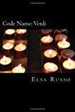 Code Name: Verdi 2013 9781482310726 Front Cover
