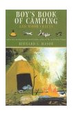 Boy's Book of Camping and Wood Crafts 2001 9781586670726 Front Cover