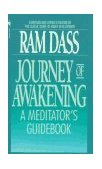 Journey of Awakening A Meditator's Guidebook 2nd 1990 Revised 9780553285727 Front Cover