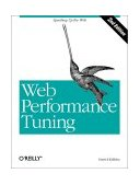 Web Performance Tuning Speeding up the Web 2nd 2002 9780596001728 Front Cover