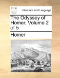 Odyssey of Homer 2010 9781170453728 Front Cover