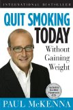 Quit Smoking Today Without Gaining Weight 2011 9781402765728 Front Cover