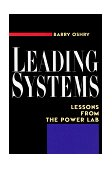 Leading Systems Lessons from the Power Lab 1st 1999 9781576750728 Front Cover