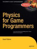 Physics for Game Programmers 2005 9781590594728 Front Cover