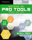 Mixing in Pro Tools 2nd 2009 9781598639728 Front Cover