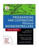 Programming and Customizing PICmicro Microcontrollers 2nd 2000 Revised  9780071361729 Front Cover