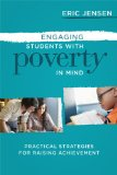 Engaging Students with Poverty in Mind Practical Strategies for Raising Achievement 2013 9781416615729 Front Cover